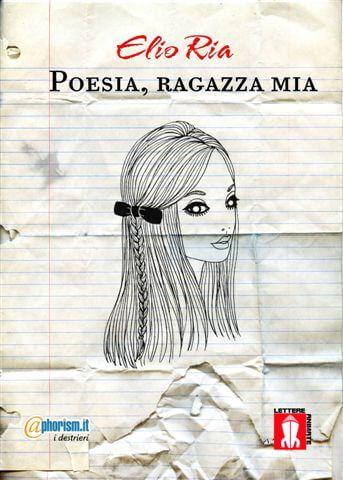 Poesia,ragazza mia